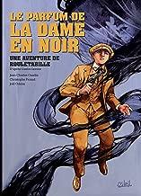 Rouletabille T02: Le Parfum de la dame en noir (French Edition)