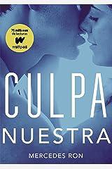 Culpa nuestra (Culpables 3) (Spanish Edition) Format Kindle