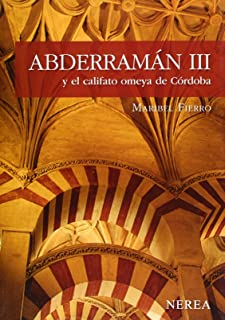 Abderramán III y el califato Omeya de Córdoba (Nerea Serie Media) (Spanish Edition)