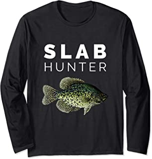 Slab Hunter Crappie Fishing Long Sleeve T-Shirt
