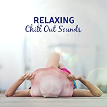 Relaxing Chill Out Sounds – Island Relaxation, Stress Relief, Music to Calm Down, Chill Out Sounds