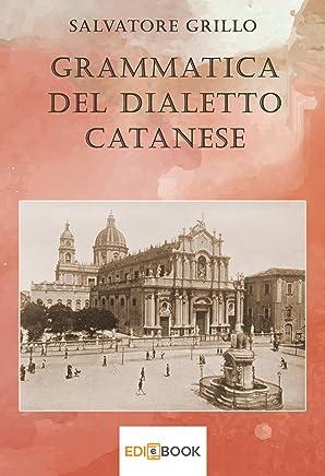 Grammatica del dialetto catanese