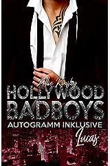 Hollywood Badboys - Autogramm inklusive: Lucas (German Edition) Format Kindle