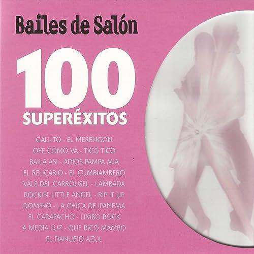 Bailes de Salón 100 Superéxitos