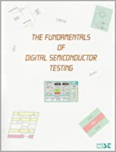 Best the fundamentals of digital semiconductor testing Reviews