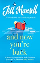 And Now You're Back: The most heart-warming and romantic read of 2021!