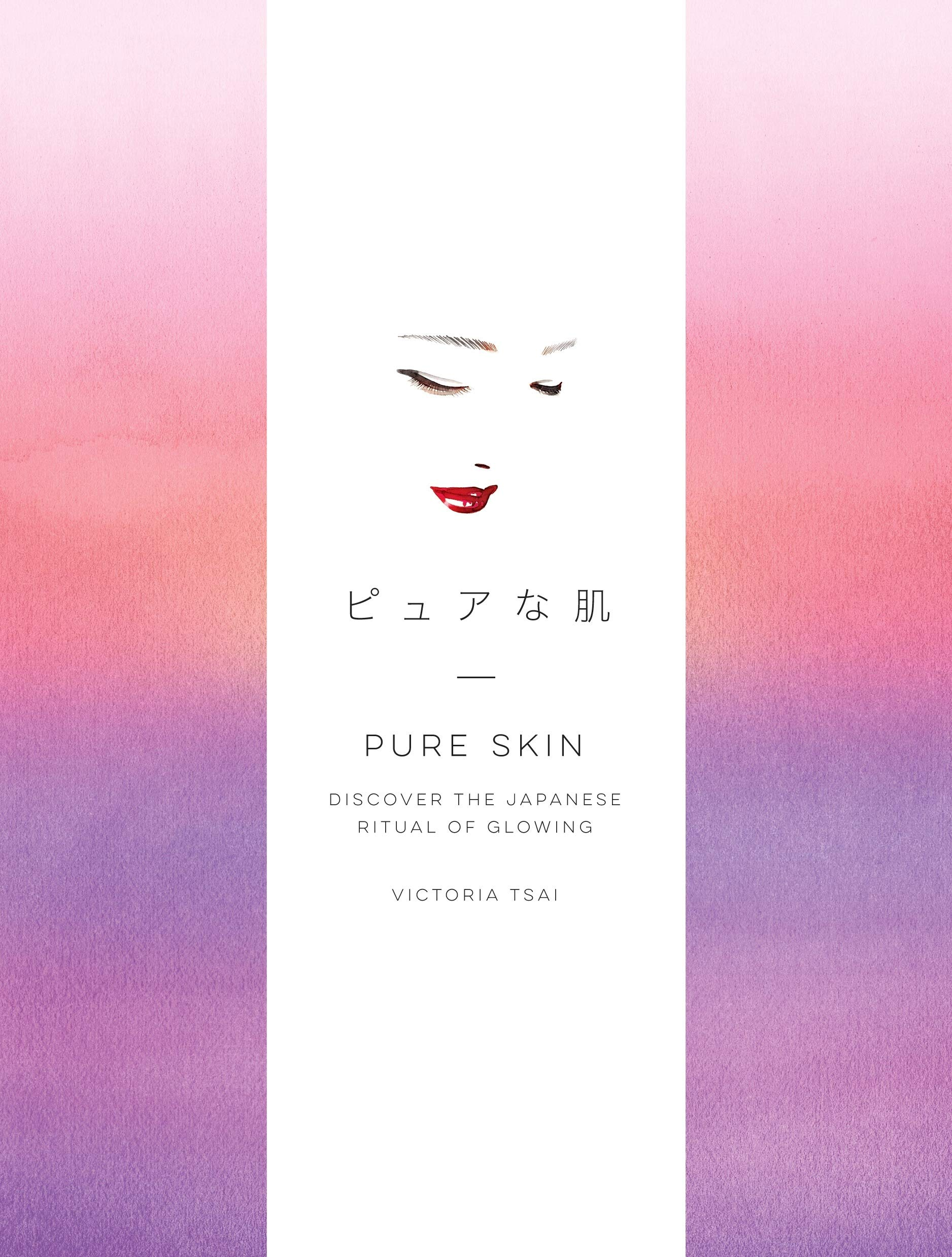 Image OfPure Skin: Discover The Japanese Ritual Of Glowing