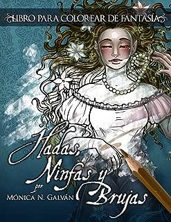 Hadas, Ninfas y Brujas - Libro para Colorear (Volume 1) (Spanish Edition)