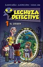 Lechuza Detective 1: El origen (LITERATURA INFANTIL (6-11 años) - Lechuza Detective)