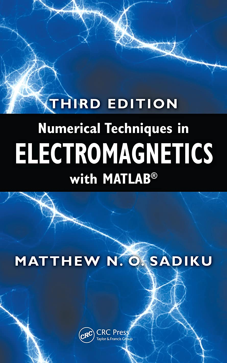 暖かく専門アルバムNumerical Techniques in Electromagnetics with MATLAB (English Edition)