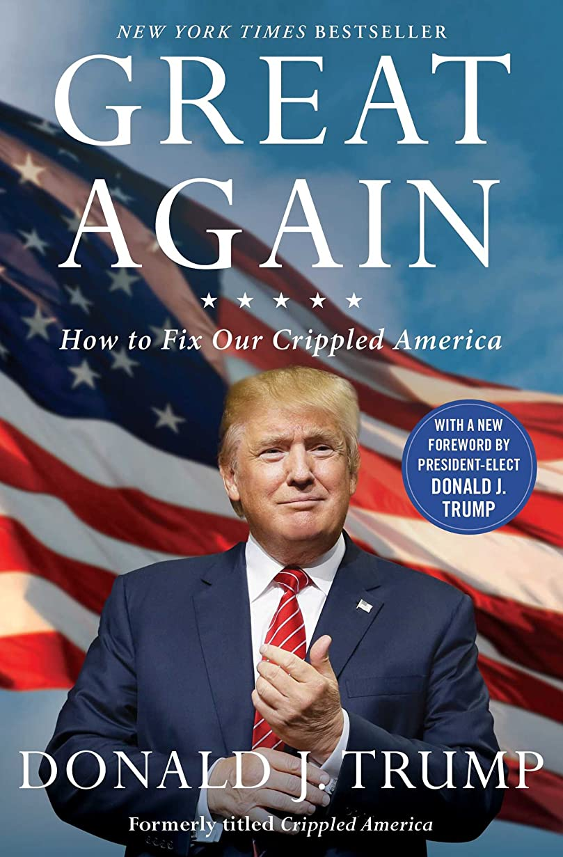 洗剤単に三角Great Again: How to Fix Our Crippled America (English Edition)