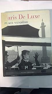 Paris De Luxe Place Vendome