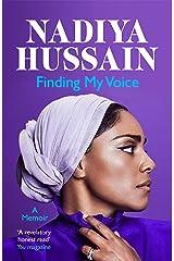 Finding My Voice: Nadiya's honest, unforgettable memoir Kindle Edition