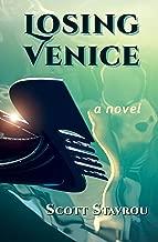 Losing Venice: A Novel