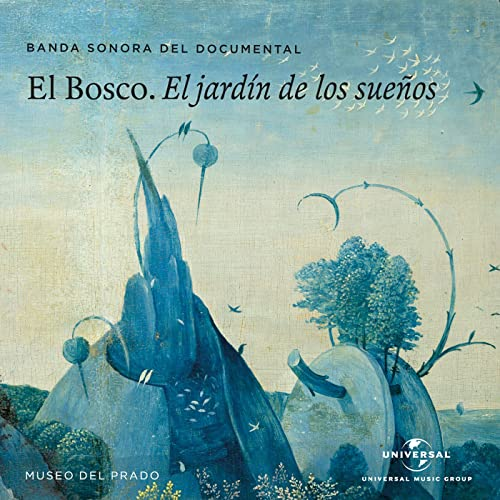 El Bosco. El Jardin De Los Sueños (Banda Sonora Del Documental) de Various artists en Amazon Music - Amazon.es