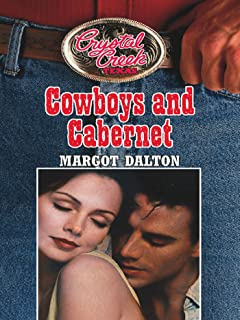 Cowboys and Cabernet (Mills & Boon M&B) (Crystal Creek, Book 2) (English Edition)