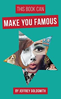 This Book Can Make You Famous: How to Get PR for Free