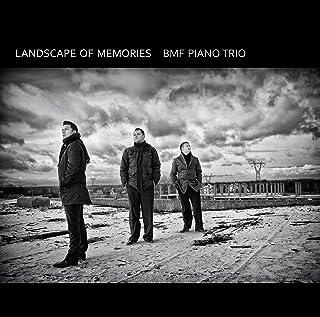 BMFトリオ-思い出の風景(Landscape of Memories: BMF Piano Trio)