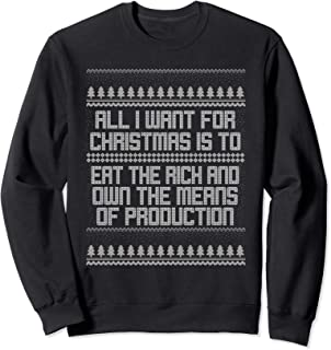 All I Want for Christmas is Means of Production Socialist Sweatshirt