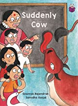 Suddenly Cow