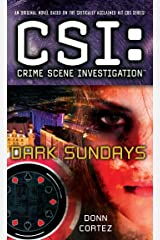 CSI: Crime Scene Investigation: Dark Sundays Kindle Edition