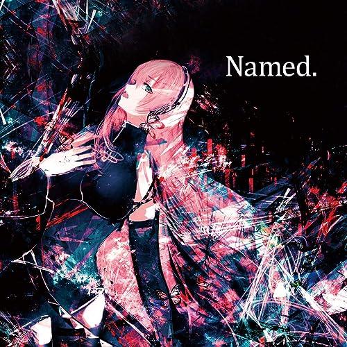 Named.
