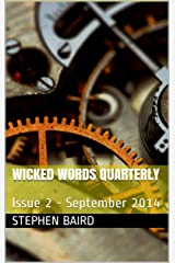 Wicked Words Quarterly: Issue 2 - September 2014 Kindle Edition