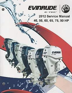 2012 EVINRUDE OUTBOARD 40,50,60,65,75,90 HP E-TEC SERVICE MANUAL 5008734 (310)