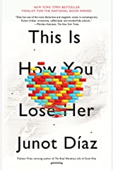 This Is How You Lose Her Kindle Edition