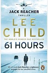 61 Hours (Jack Reacher, Book 14) Kindle Edition