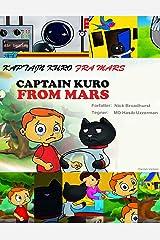 KAPTAJN KURO FRA MARS: Captain Kuro From Mars (Danish Edition) Kindle Edition