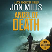 Debt Collector: Angel of Death: A Jack Winchester Thriller, Book 5