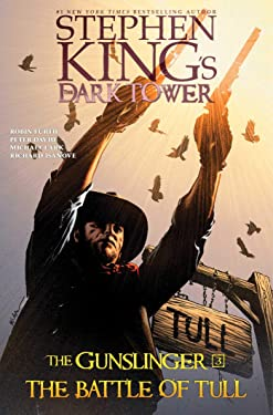 The Battle of Tull (Stephen King's The Dark Tower: The Gunslinger Book 3)