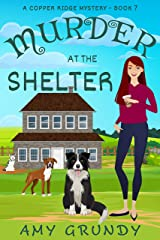 Murder at the Shelter: A Copper Ridge Mystery - Book 7 Kindle Edition