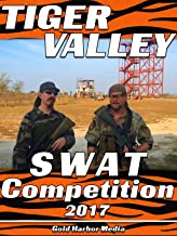 Tiger Valley SWAT Competition 2017