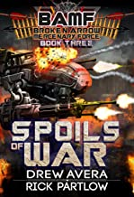 Spoils of War (BAMF: Broken Arrow Mercenary Force Book 3)