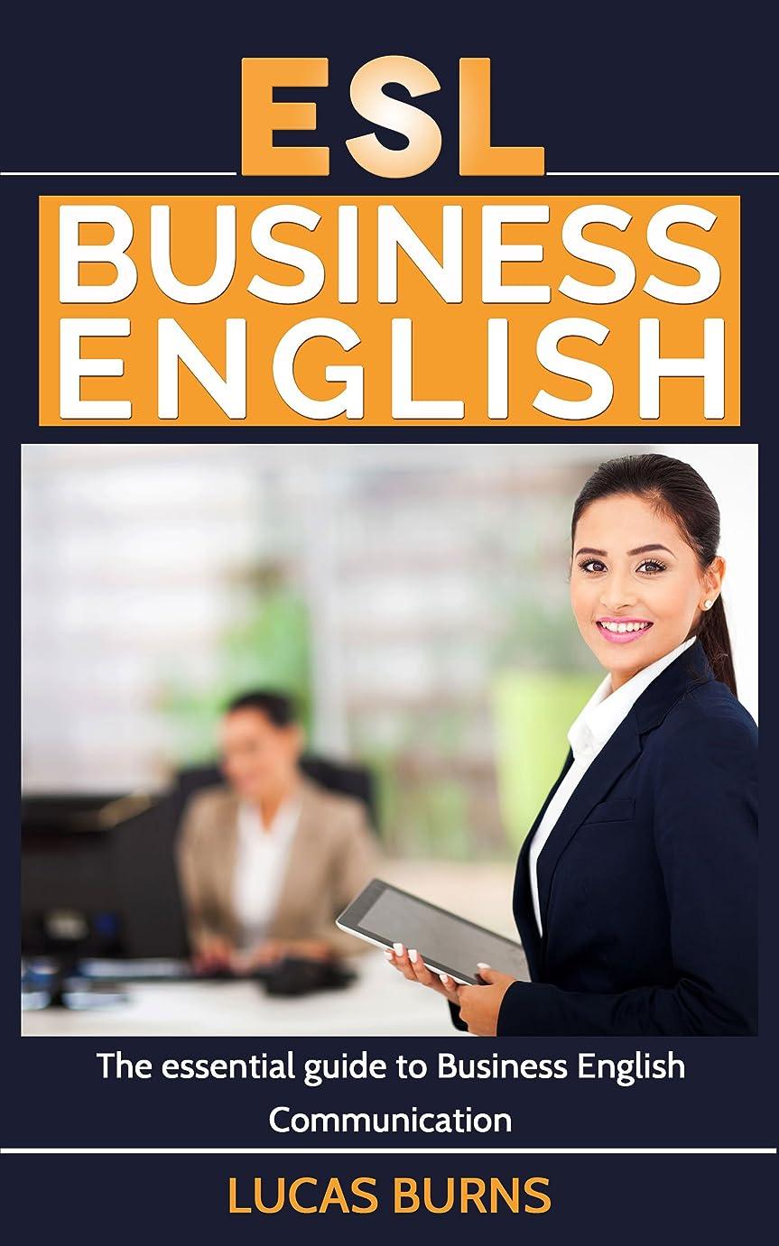 量定期的な定数ESL Business English: The essential guide to Business English Communication (Business English, Business communication, Business English guide) (English Edition)