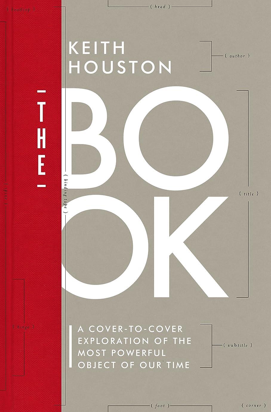 交換可能藤色フォアタイプThe Book: A Cover-to-Cover Exploration of the Most Powerful Object of Our Time (English Edition)