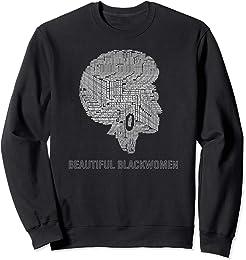 Beautiful African American Women Sweatshirt