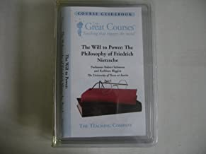 The Will to Power: The Philosophy of Friedrich Nietzsche (The Great Courses Guidebooks & DVDs)
