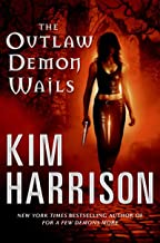 The Outlaw Demon Wails (The Hollows, Book 6)