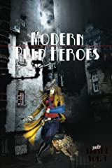 Modern Pulp Heroes Kindle Edition