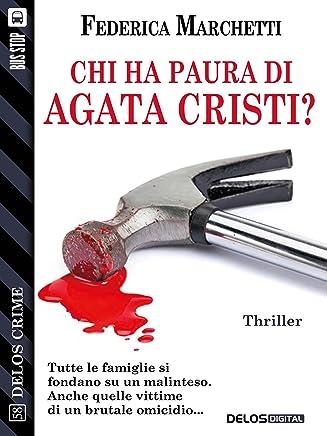 Chi ha paura di Agata Cristi? (Delos Crime)