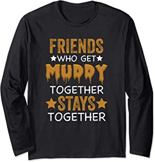 Mud Run Princess Friends Who Get Muddy Team Girls ATV Gift Long Sleeve T-Shirt