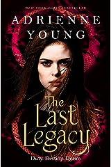 The Last Legacy Kindle Edition
