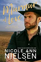 Murmur of Love: A Small Town Contemporary Marriage of Convenience Romance (Texas Solace Series Book 1)