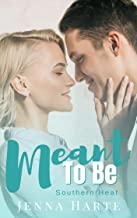 Meant to Be (Southern Heat Book 2)
