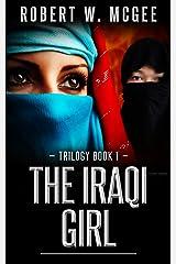 The Iraqi Girl: Trilogy Book 1 (The Iraqi Girl Trilogy) (English Edition) Versión Kindle