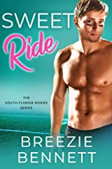 Sweet Ride: An Accidental Baby Romantic Comedy (South Florida Riders Book 6) Kindle Edition