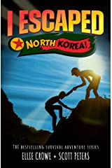 I Escaped North Korea!: Survival Stories For Kids Kindle Edition